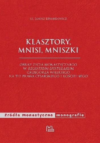 Okładka książki Klasztory, mnisi, mniszki