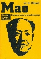 Mao. Prywatne życie przewodniczącego.
