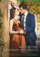 Małżeństwo z włoskim arystokratą