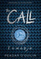 The Call: Inwazja
