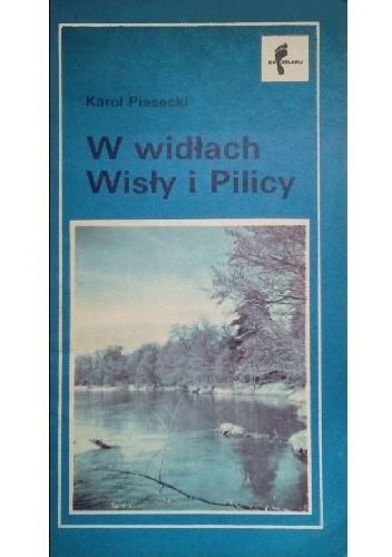 Okładka książki W widłach Wisły i Pilicy (Puszcza Stromecka). Szlaki turystyczne