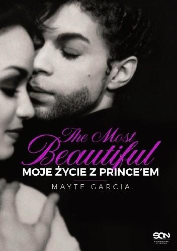 Okładka książki The Most Beautiful. Moje życie z Prince'em