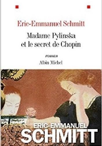 Okładka książki Madame Pylinska et le secret de Chopin