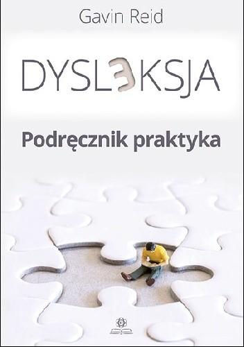 Okładka książki DYSLEKSJA - Podręcznik praktyka