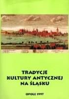 Tradycje kultury antycznej na Śląsku