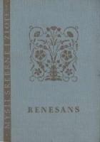 Renesans: myśli wielkich ludzi epoki Odrodzenia