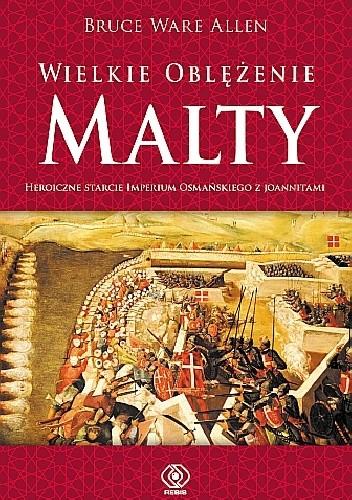 Okładka książki Wielkie Oblężenie Malty