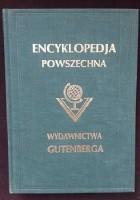 """Wielka ilustrowana encyklopedja powszechna wydawnictwa """"Gutenberga"""". Tom XVIII"""