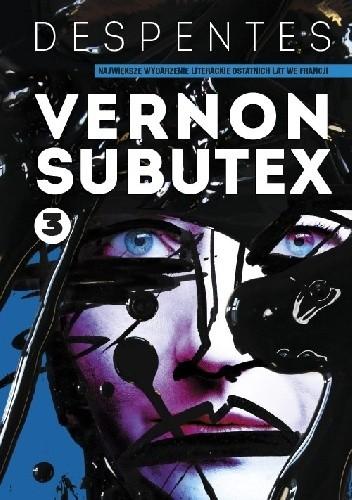 Okładka książki Vernon Subutex. Tom 3