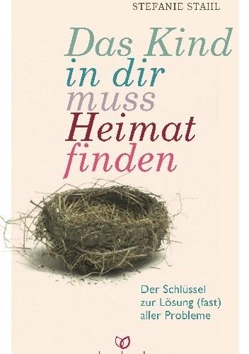 Okładka książki Das Kind in dir muss Heimat finden
