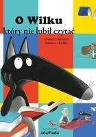 O wilku, który nie lubił czytać