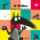 O Wilku, który miał humory