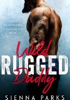 Wild Rugged Daddy