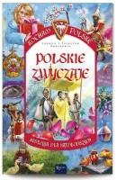 Polskie zwyczaje. Historia dla najmłodszych.