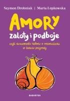 Amory, zaloty i podboje