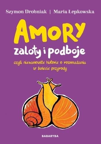 Okładka książki Amory, zaloty i podboje