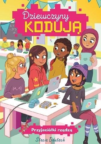 Okładka książki Dziewczyny kodują. Przyjaciółki rządzą
