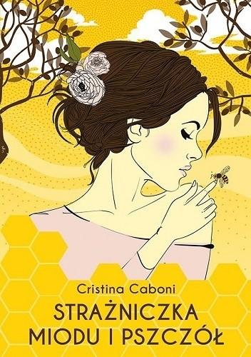Okładka książki Strażniczka miodu i pszczół