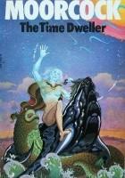 The Time Dweller