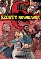 Szósty rewolwer 3: Więzy