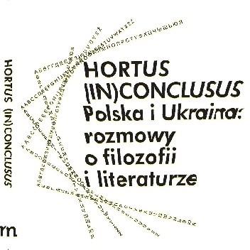 Okładka książki Hortus (In)Conclusus. Polska i Ukraina: rozmowy o filozofii i literaturze, pod red. Antona Marczyńskiego