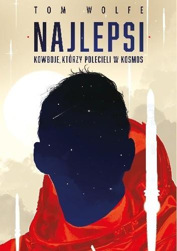 Okładka książki Najlepsi. Kowboje, którzy polecieli w kosmos