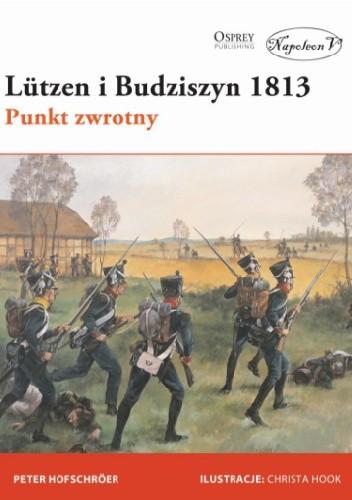 Okładka książki Lützen i Budziszyn 1813. Punkt zwrotny