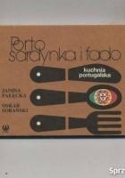 Porto, sardynka i fado. Kuchnia portugalska.