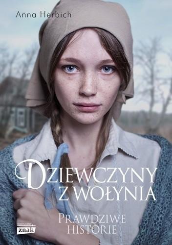 Okładka książki Dziewczyny z Wołynia
