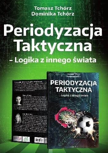 Okładka książki Periodyzacja Taktyczna - Logika z innego świata