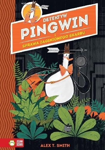 Okładka książki Detektyw Pingwin i Sprawa Zaginionego Skarbu