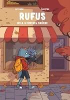Rufus. Wilk w owczej skórze. Tom 1