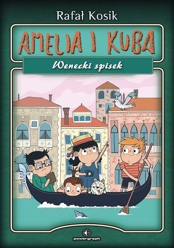 Okładka książki Amelia i Kuba. Wenecki spisek