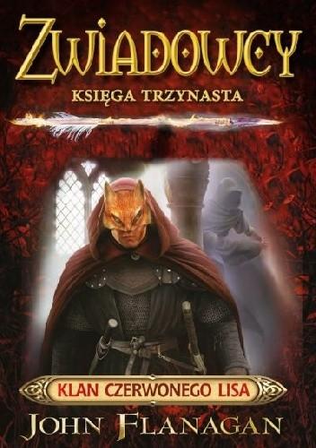 Okładka książki Zwiadowcy. Klan Czerwonego Lisa