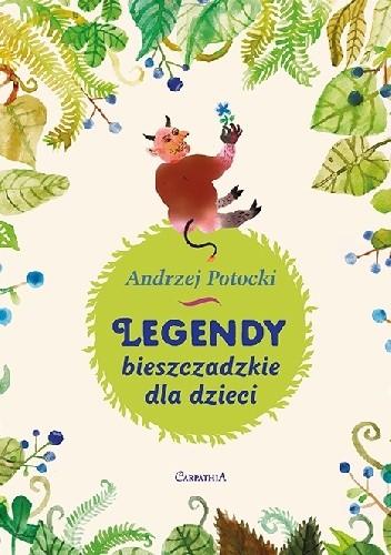 Okładka książki Legendy Bieszczadzkie dla dzieci