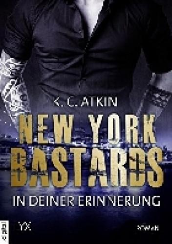 Okładka książki New York Bastards - In deiner Erinnerung