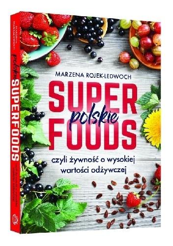 Okładka książki Polskie superfoods