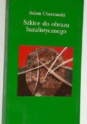 Okładka książki Szkice do obrazu batalistycznego