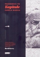Przewodnik po Kapitale Karola Marksa