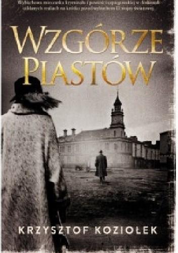 Okładka książki Wzgórze Piastów