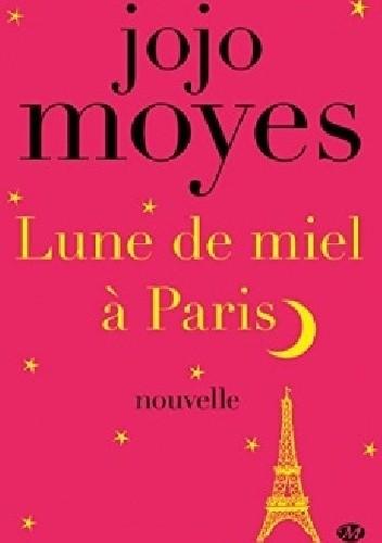 Okładka książki Lune de miel à Paris