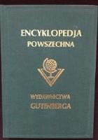 """Wielka ilustrowana encyklopedja powszechna Wydawnictwa """"Gutenberga"""". Tom XXI"""