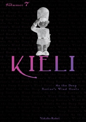 Okładka książki Kieli (novel) vol. 7: As the Deep Ravine's Wind Howls