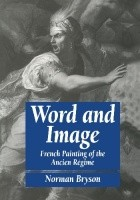 Word and Image. French Painting of the Ancien Régime