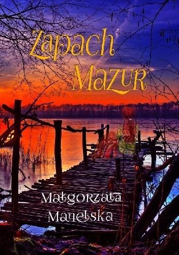 Okładka książki Zapach Mazur