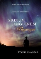 Signum Sanguinem. Naznaczeni
