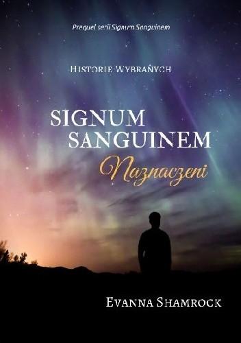 Okładka książki Signum Sanguinem. Naznaczeni