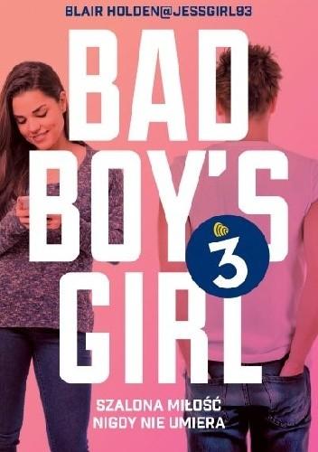 Okładka książki Bad Boy's Girl 3
