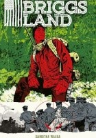 Briggs Land - Samotna walka