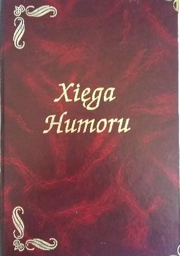 Okładka książki Xięga Humoru
